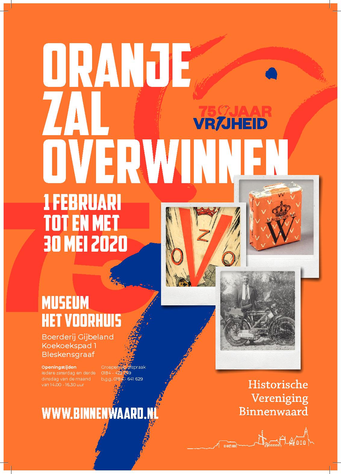 Expositie Oranje Zal Overwinnen van 1 februari tot en met 6 juni